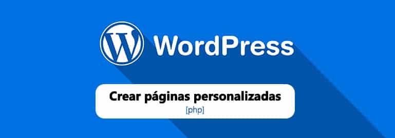 Crear una página personalizada en Wordpress